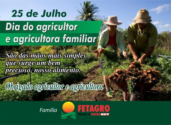 FELIZ DIA DO(A) AGRICULTOR(A) FAMILIAR!!
